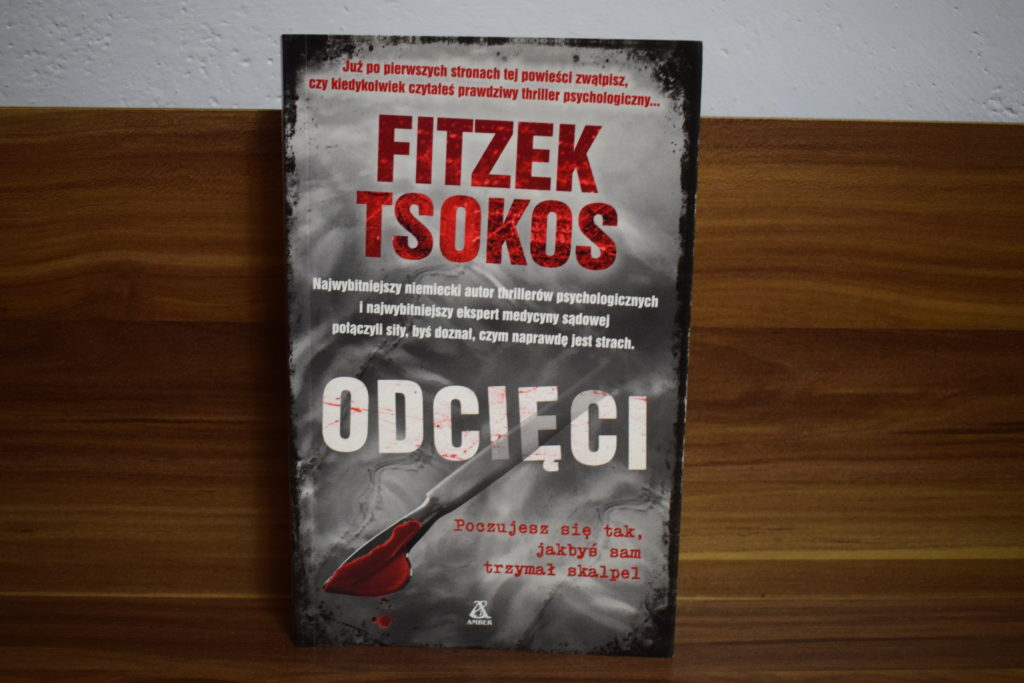 Odcięci Sebastian Fitzek, Michael Tsokos